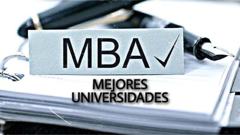 LAS MEJORES UNIVERSIDADES LIDERES DE FORMACION EN MBA