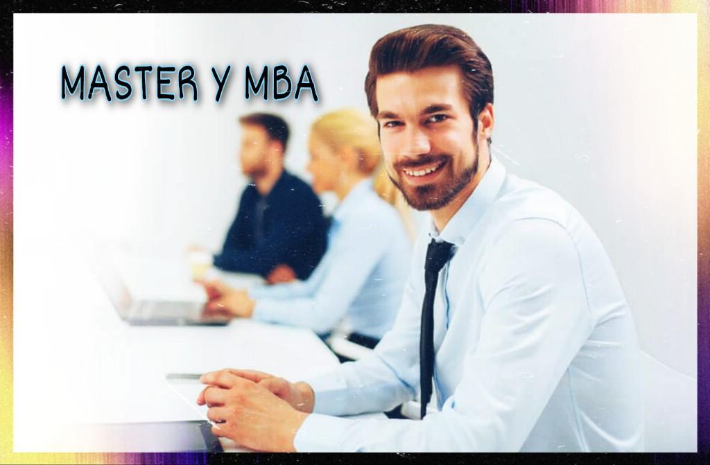 MASTER Y MBA, CUALES SON SUS DIFERENCIAS